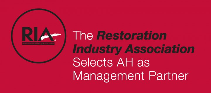 The Restoration Industry Association Selects AH as Management Partner