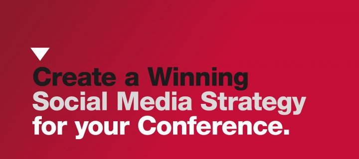 Create a Winning Social Media Strategy for your Conference
