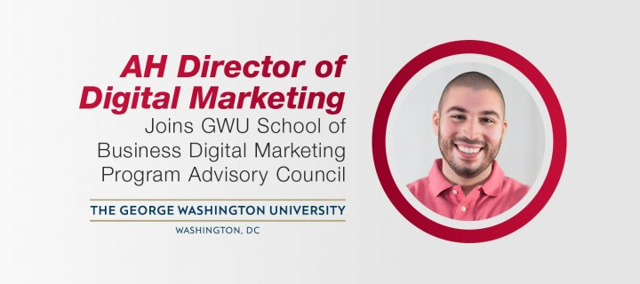 Director of Digital Marketing Invited to Join George Washington University School of Business Digital Marketing Program Advisory Council in Philadelphia.