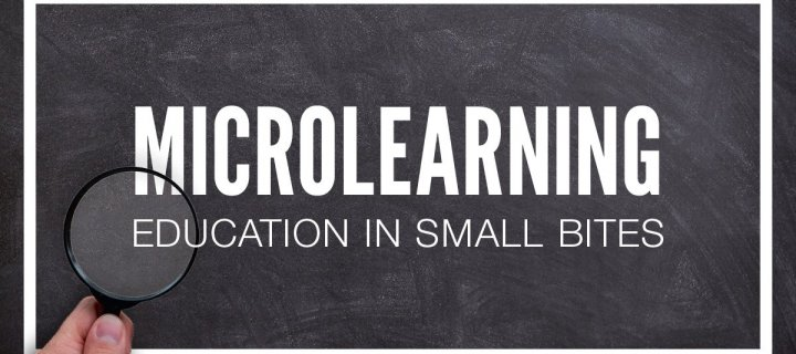 Microlearning is Reshaping Education Delivery and Consumption